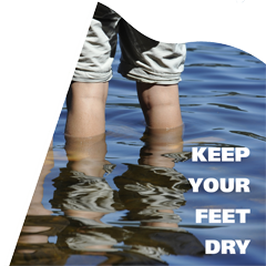 Keep your feet dry